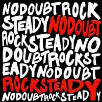 No Doubt ‎– Rock Steady