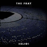 The Fray ‎– Helios