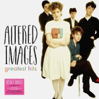 Altered Images greatest hits