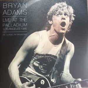 Bryan Adams – Live at the Palladium Los Angeles 1985