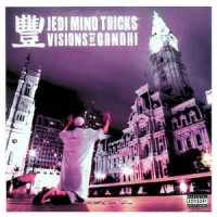Jedi Mind Tricks ‎– Visions Of Gandhi