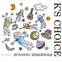 K's Choice ‎– Running Backwards