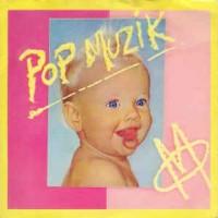 M – Pop Muzik