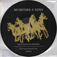 MUMFORD & SONS : DELTA ACOUSTIC SESSIONS- LIVE FROM ELECTRIC LADY