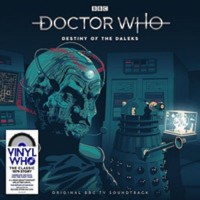 OST :DOCTOR WHO :DESTINY OFF THE DALEKS