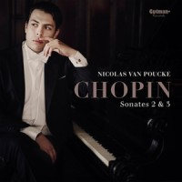Poucke, Nicolas Van Chopin - Sonatas 2 & 3
