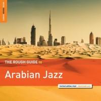 Rough Guide To arabian jazz