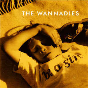 The Wannadies ‎– Be A Girl