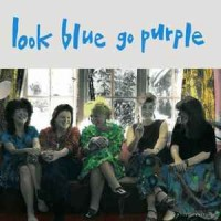 Look Blue Go Purple ‎– Still Bewitched