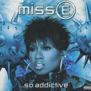 Missy Elliott Miss E So Addictive