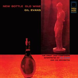 Evans, Gil New Bottle, Old Wine