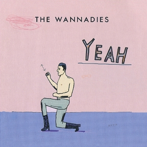 Wannadies Yeah