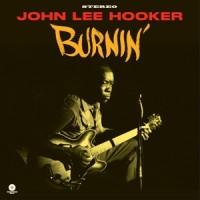 408738 JOHN LEE HOOKER BURNIN'.indd
