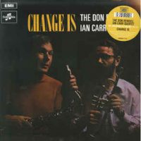 The Don Rendell : Ian Carr Quintet ‎– Change Is
