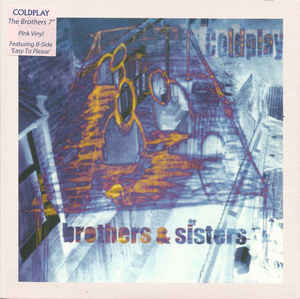 Coldplay ‎– Brothers & Sisters
