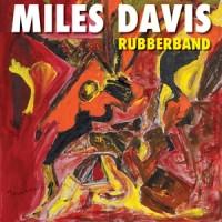 Davis, Miles Rubberband