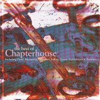 Chapterhouse Best of Chapterhouse