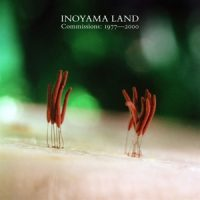 Inoyama Land Commissions- 1977-2000