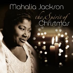 Jackson, Mahalia Spirit of Christmas