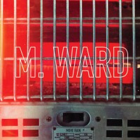M. Ward - More Rain