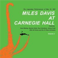 Miles Davis - Miles Davis At Carnegie Hall Volume 2