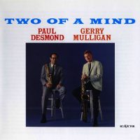 Paul Desmond & Gerry Mulligan two of a mind