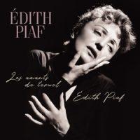 Piaf, Edith Les Amants De Teruel Edith Piaf
