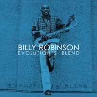Billy Robinson ‎– Evolution's Blend