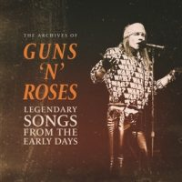 Guns N' Roses – Legendary Songs From The Early Days