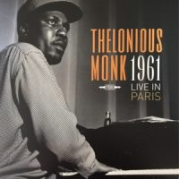 Monk, Thelonious Live In Paris 1961