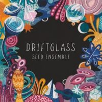 Seed Ensemble Driftglass