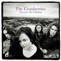 The Cranberries ‎- Dreams The Collection