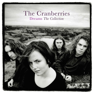 The Cranberries - Dreams The Collection