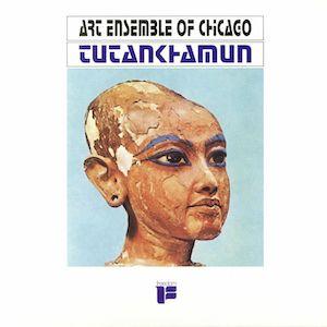 art ensemble of chicago tutakhamun