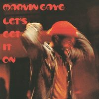 Gaye, Marvin Let's Get It On