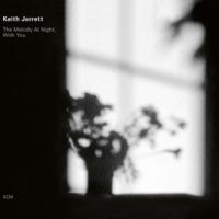 Jarrett, Keith Melody At Night, With You