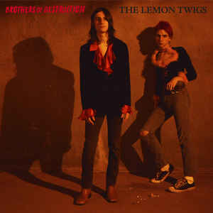 Lemon Twigs - Brothers Of Destruction EP