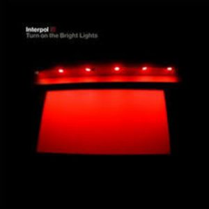 interpol Turn on the Bright Light
