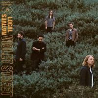 local natives Violet Street