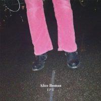 Alice Boman - EP II + Skisser
