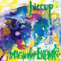 Hiccup - Imaginary Enemies