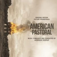 OST - Alexandre Desplat - American Pastoral