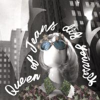 Queen of Jeans Dig Yourself