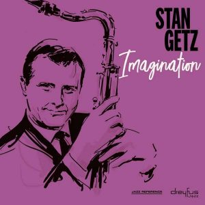 Stan Getz - Imagination