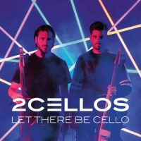 Two Cellos Let There Be Cello