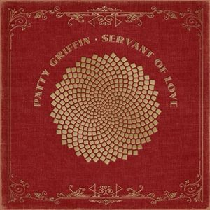 patty griffin Servant of Love
