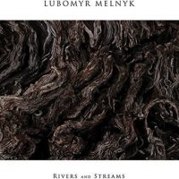 ubomyr Melnyk rivers and streams