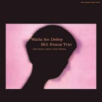 Bill Evans Trio* ‎– Waltz For Debby