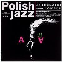 Komeda Quintet - Astigmatic