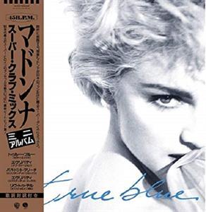 Madonna True Blue (Super Club Mix